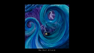 Be Not Afraid 13x19x300dpi