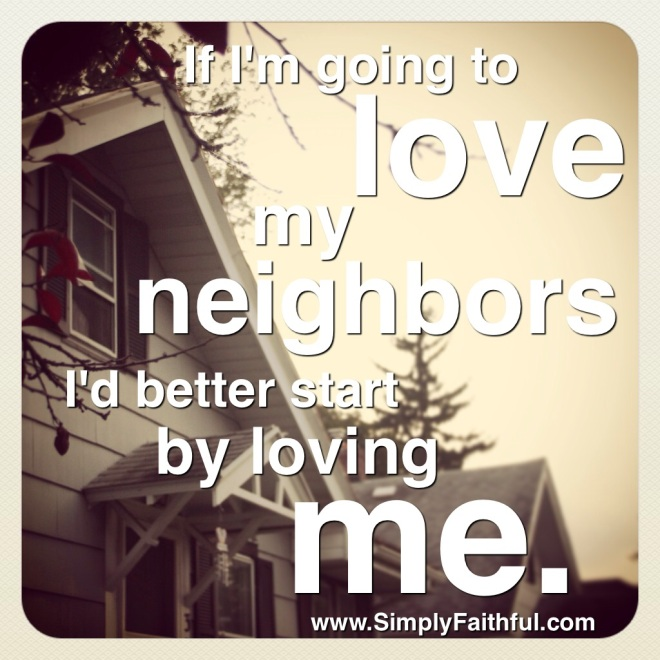 31 days of Loving Your Neighbor