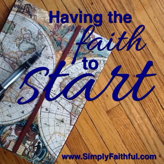 having the faith to start